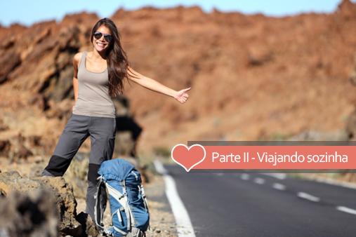 Dicas e alertas para mulheres que viajam sozinhas