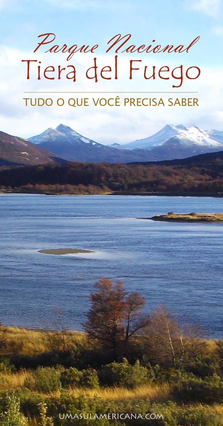 Parque Nacional Tierra del Fuego - Ushuaia - Patagônia Argentina - Tudo o que você precisa saber